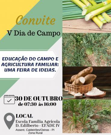 V dia de campo da escola família agrícola Dom Edilberto Efade IV Caldeirões, acontecerá nesse dia 30 de outubro