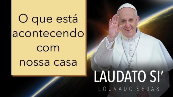 Semana do Meio Ambiente um olhar do Papa Francisco a preservação a nossa casa comum