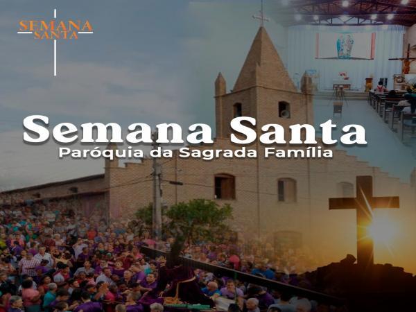 PROGRAMAÇÃO SEMANA SANTA PAROQUIA DA SAGRADA FAMÍLIA OEIRAS
