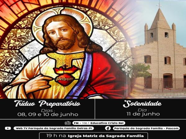 Paróquia da Sagrada Família inicia tríduo preparatório ao Sagrado Coração de Jesus