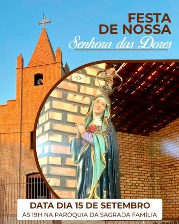 Festa de Nossa Senhora Das Dores acontece nesse dia 15/09